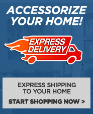 Accessorize Your Home -Express Shipping