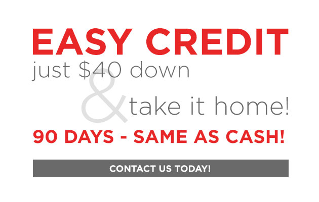 Easy Credit - Just $40 Down