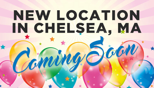 New Location Chelsea, MA
