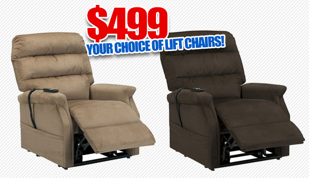 Your Choice of lift Chairs $499