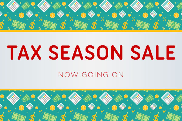 Tax Season Sale Sale Going On Now