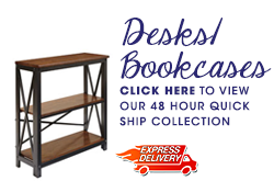 Desks and Bookcases 48 Hour Express Delivery