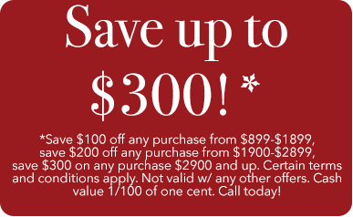 Save Up to $300!