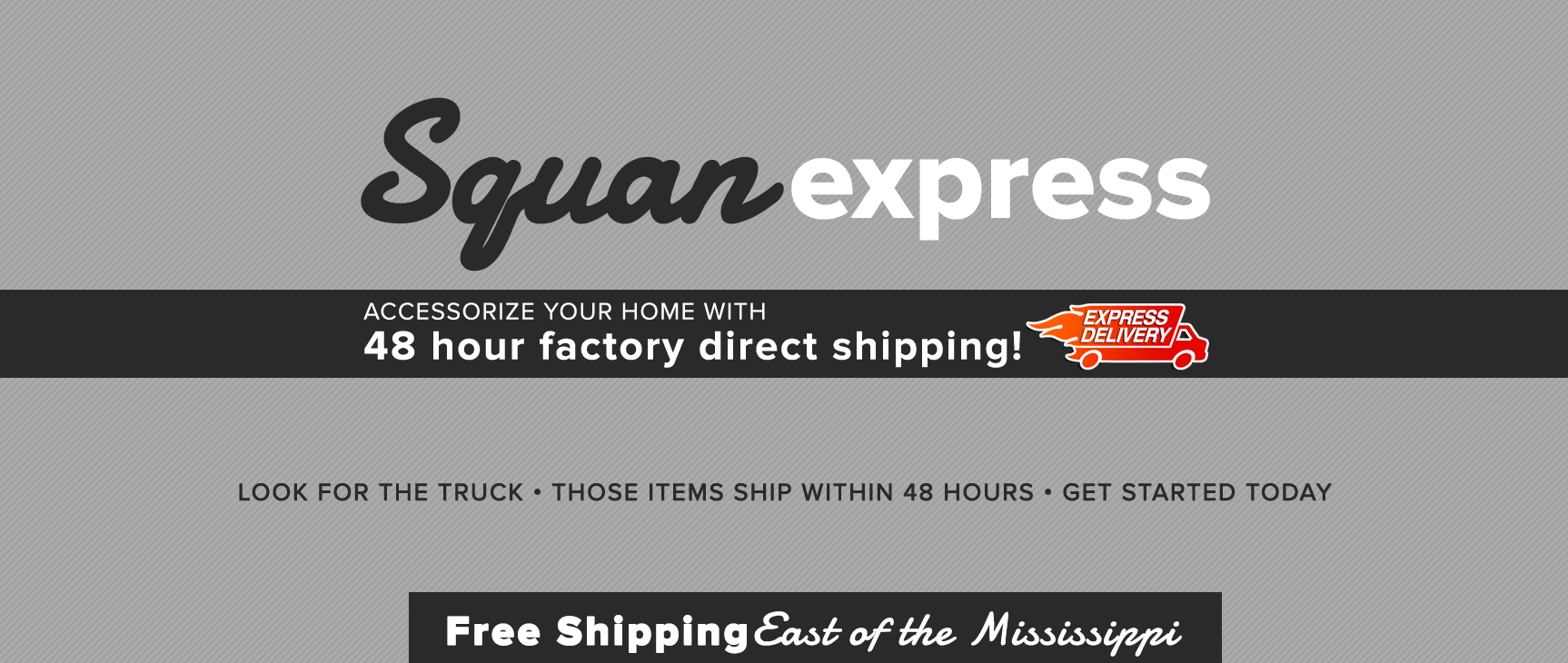 Squan Furniture Express Delivery