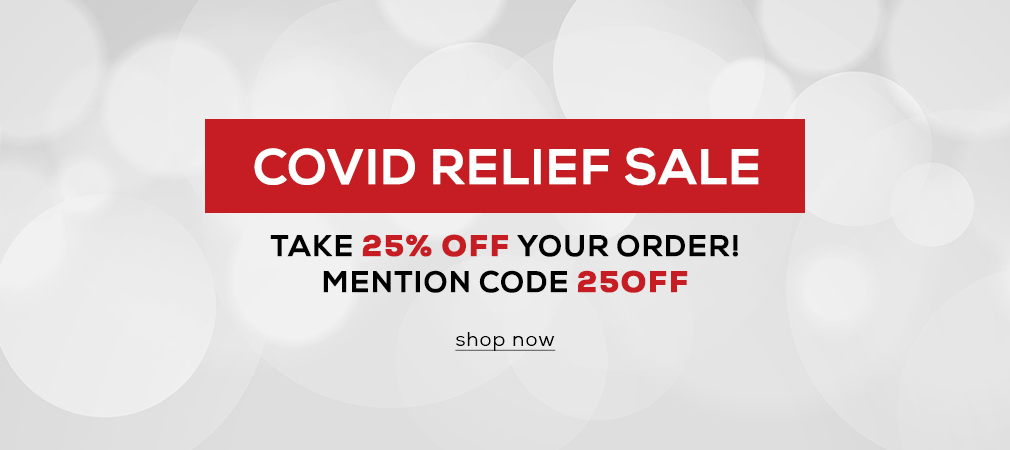 COVID Relief Sale - 25% Off Mention Code 25OFF