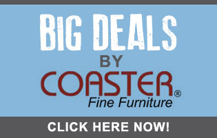 Big Deals from Coaster Furniture