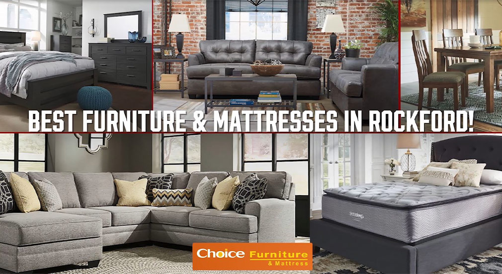 Choice Furniture Rockford Il