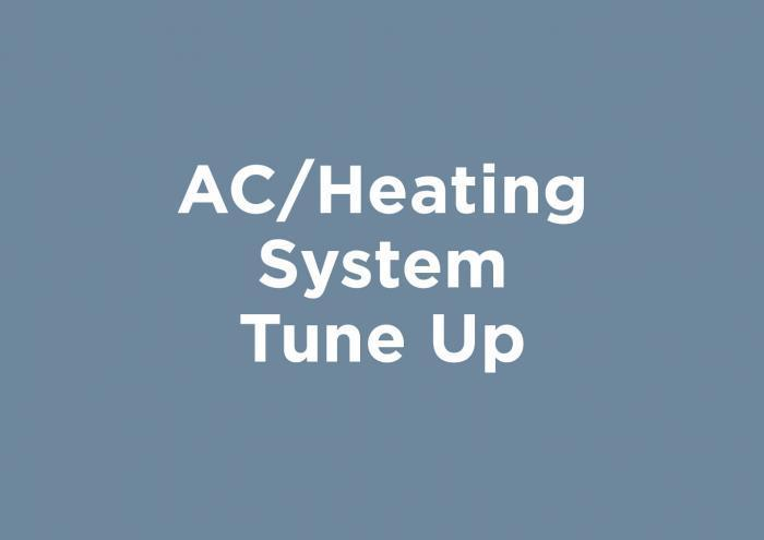 AC/Heating System Tune Up,AC/Heating Services