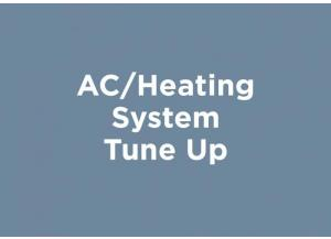 AC/Heating System Tune Up