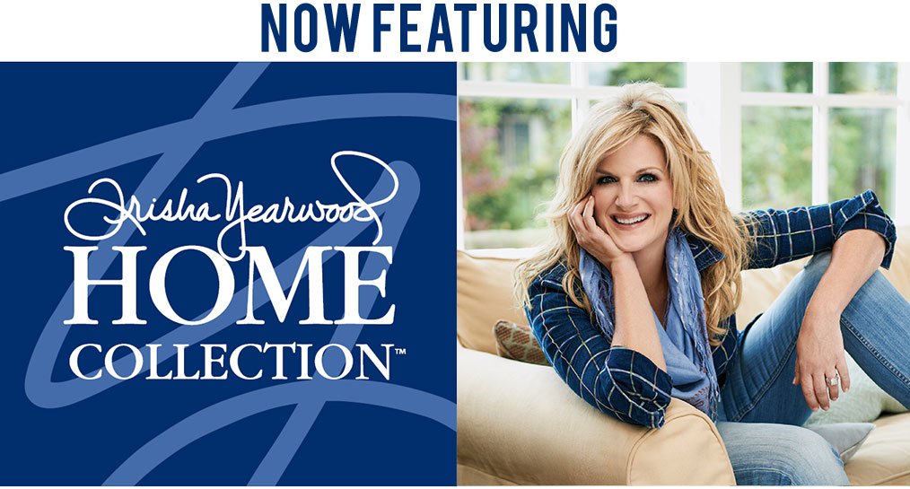 Trisha Yearwood -  home furniture collection