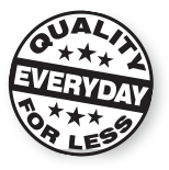 Quality Everyday for Less