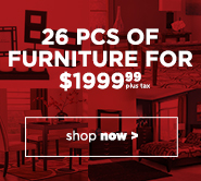 26PC Furniture Deal Shop InStore