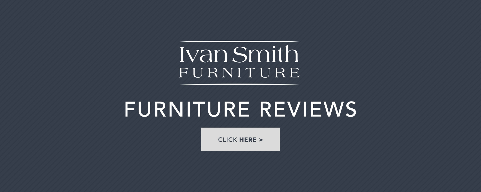 Ivan Smith Furniture Reviews