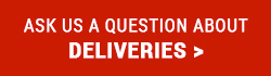 Ask us a question about Deliveries