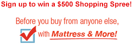 Mattress and More Coupons