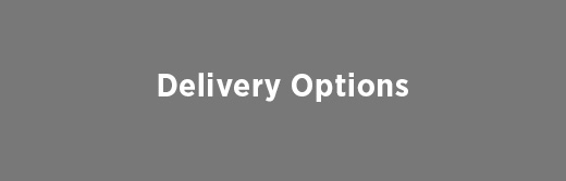 Delivery Options