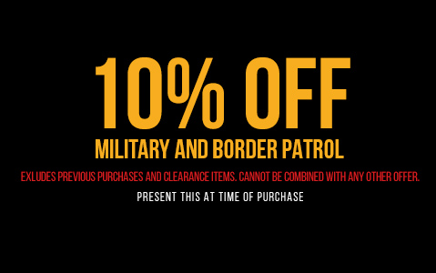 10% off Military and Border Patrol