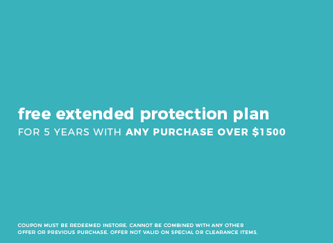 Free Extended Protection Plan w/Purchase over $1500